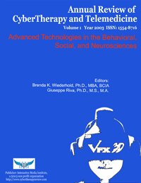 Annual Review of CyberTherapy and Telemedicine, Volume 1, 2003